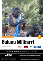 Songlines on Screen: Bulunu Milkarri (ATOM study guide)