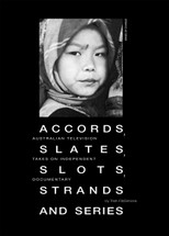 Accords, Slates, Slots, Strands and Series: Australian Television Takes on Independent Documentary