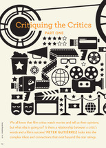 Blockbuster Central: Critiquing the Critics: Part One