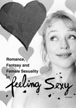 Romance, Fantasy and Female Sexuality in 'Feeling Sexy'