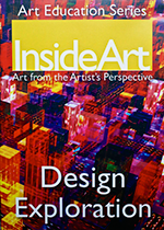 InsideArt Series 1 DVD 2: Design Exploration