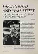 Parenthood' and 'Wall Street': Children, Parents, Family Life and the Commodity Market?