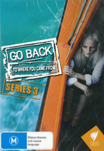 Go Back to Where You Came From: Series 3