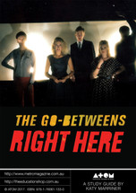 Go-Betweens: Right Here, The (ATOM study guide)