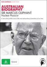 Australian Biography Series - Sir Marcus Oliphant (3-Day Rental)
