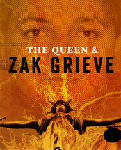 Queen and Zak Grieve, The (3-Day Rental)