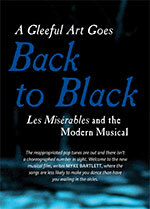A Gleeful Art Goes Back to Black: <em>Les Mis?ables</em> and the Modern Musical