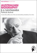 Australian Biography Series - BA Santamaria (3-Day Rental)