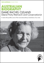 Australian Biography Series - Dame Rachel Cleland (1-Year Access)
