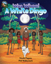Waa Whoo! A White Dingo - Narrated Book (3-Day Rental)