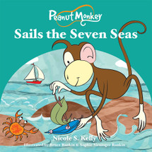 Peanut Monkey Sails the Seven Seas (EPUB)