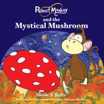 Peanut Monkey and the Mystical Mushroom (EPUB)
