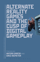 Alternate Reality Games and the Cusp of Digital Gameplay