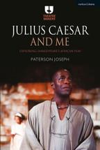 Julius Caesar and Me: Exploring Shakespeare's African Play