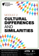 Cultural Competence Program - Module 2: Cultural Differences and Similarities (ATOM Study Guide)