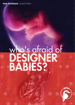 Who's Afraid of Designer Babies? (3-Day Rental)
