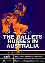 Thousand Encores: The Ballets Russes in Australia, A