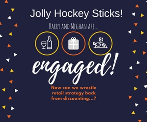 Jolly Hockey Sticks - Selective pre-Christmas Merchandising Could Boost Sales Without Discounting
