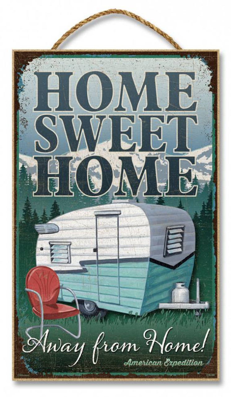 "Home Sweet Home... Away from Home 10"" x 16"" Sign"