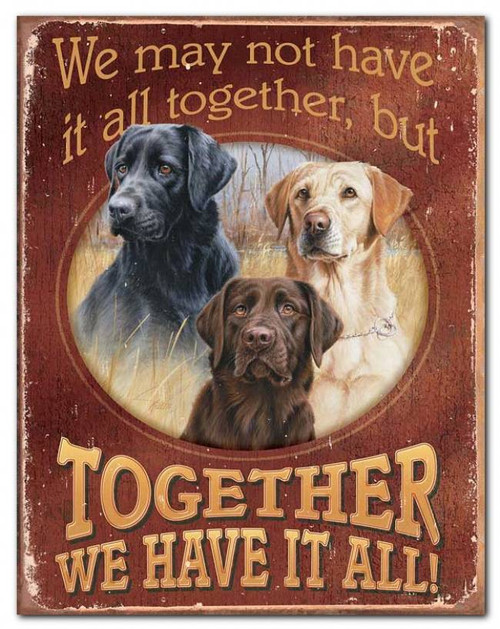 Together We Have It All (Hunting Dogs) Tin Sign