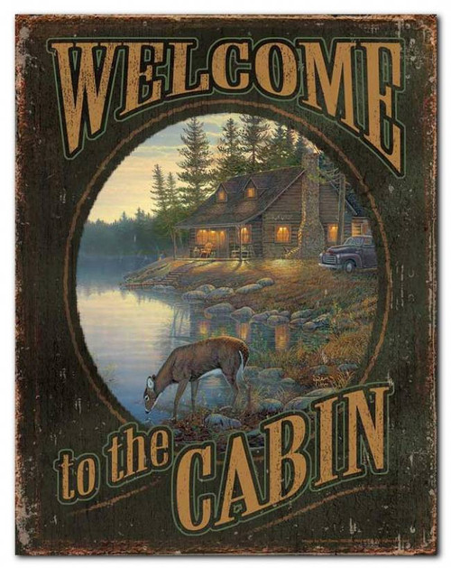 Welcome To The Cabin Tin Sign