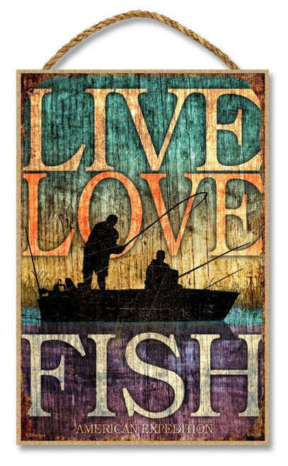 "Live, Love, Fish 7"" x 10.5"" Sign"
