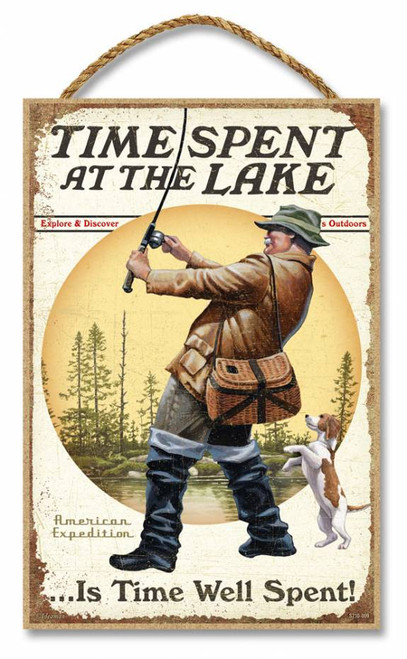 "Time Spent at the Lake is Time Well Spent 7"" x 10.5"" Sign"