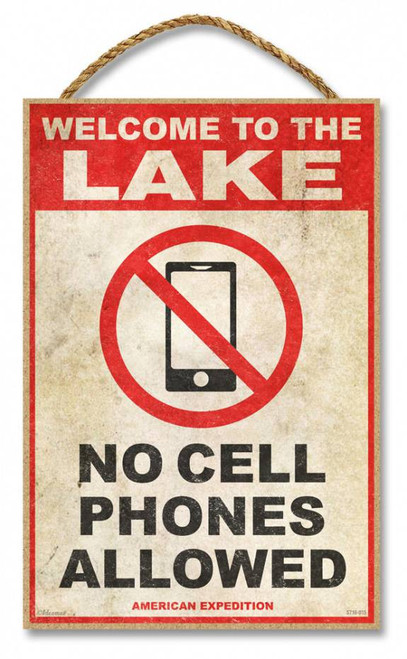 """Welcome to the Lake - No Cell Phones Allowed 7"""" x 10.5"""" Sign"""