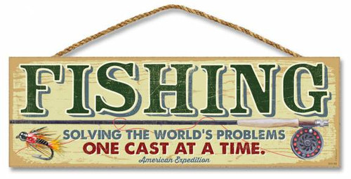 "Fishing - Solving the world's problems 5"" x 15"" Sign"