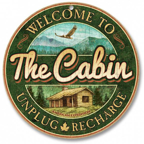 "Welcome to the Cabin - Unplug & Recharge 10"" Round Sign"