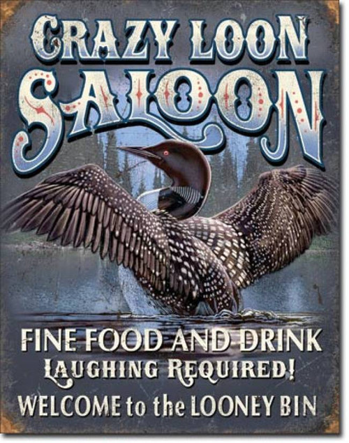 Crazy Loon Saloon Tin Sign