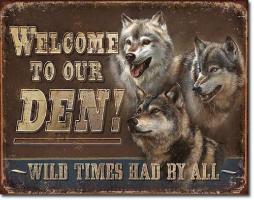Welcome To Our Den Tin Sign