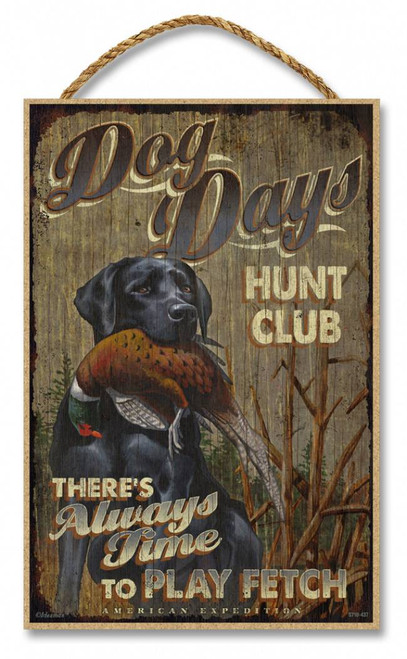 "Dog Days Hunt Club Rustic Advertising Wooden 7"" x 10.5"" Sign"