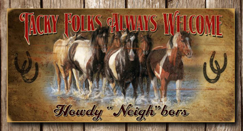 Tacky Folks Welcome Horse 15x30 Wooden Sign