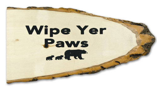 Wipe Yer Paws Large Wooden Slab Wallhanging
