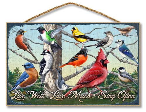 Live Well, Love Much, Sing Often - Birds Wooden Sign