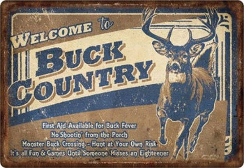 Welcome To Buck Country Large Tin Sign