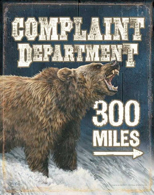 Grizzly Bear Quot Complaint Department Quot Tin Sign