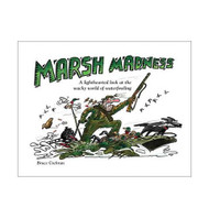 Cover of Marsh Madness, the bird hunting cartoon book