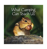 """""""Book- What Camping Can Teach Us"""" Cover"""
