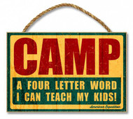"""CAMP"" - A 4-Letter Word I Can Teach My Kids 7"" x 10.5"" Sign"