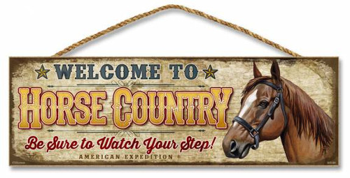 Welcome To Horse Country 5 Quot X 15 Quot Sign