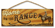 """Home on the Range 5"""" x 15"""" Sign"""