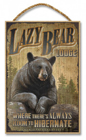 "Lazy Bear Lodge Rustic Advertising Wooden 7"" x 10.5"" Sign"