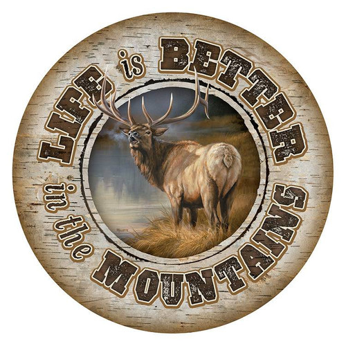 Life In Mountains American Elk Round Wooden Sign