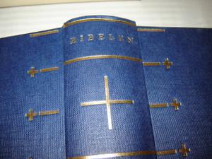 BIBELEN / Danish Bible / DET GAMLE TESTAMENTES KANONISKE BOGER [Hardcover]