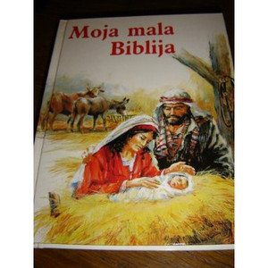 Croatian Children's Bible 2 / Moja mala Biblija 2 / Novi Zavjet - New Testament