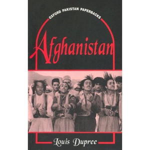 Afghanistan [Paperback] by Dupree, Louis
