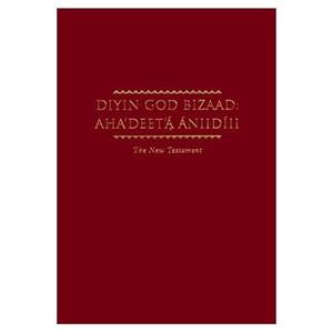 Diyin God Bizaad: Aha'deet'a Aniidiii (Navajo New Testament) [Large Print]