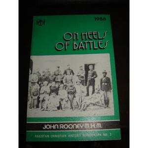 Pakistan Christian History Monograph No. 3 - On Heels of Battles [Paperback]
